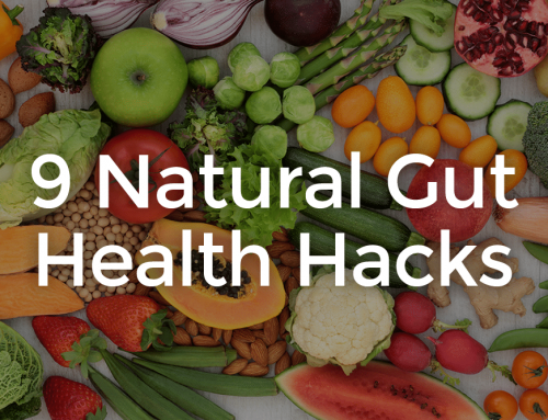 9 Hacks to Improve Gut Health Naturally