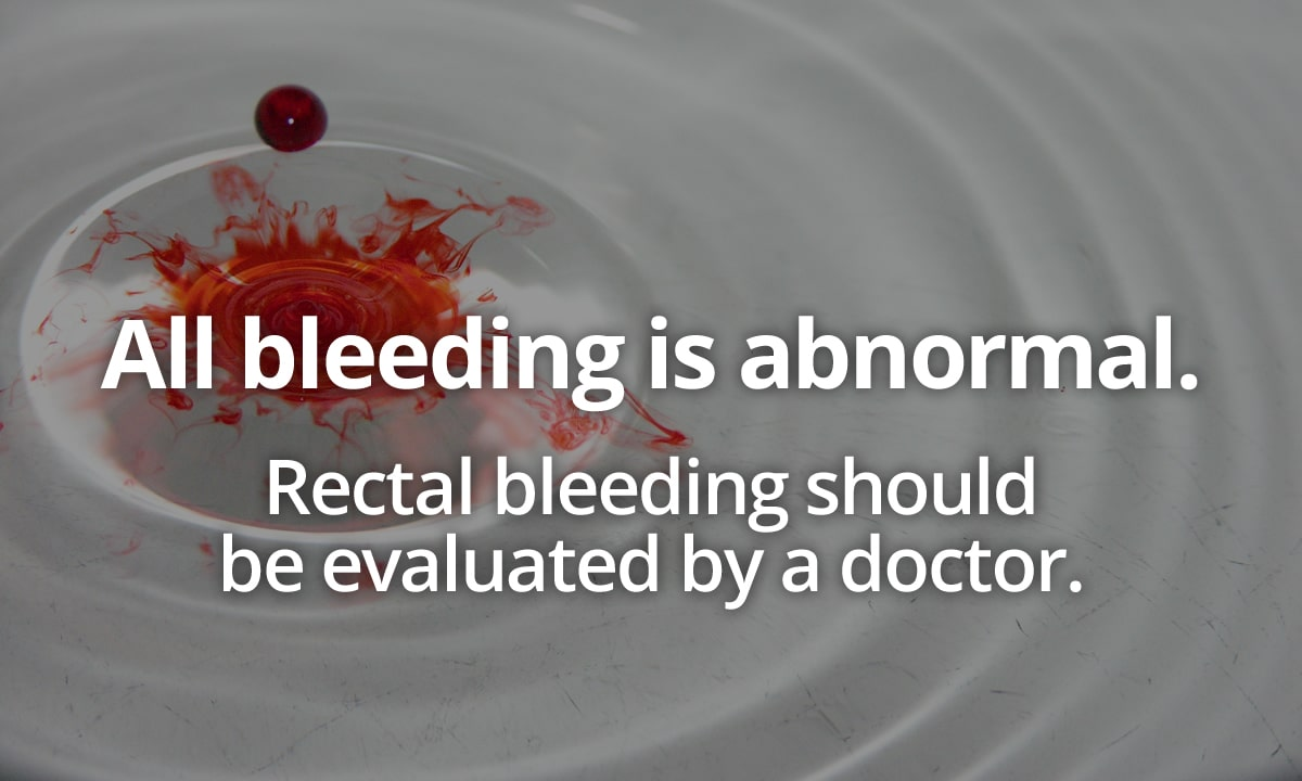 rectal bleeding should be evaluated by a doctor with blood dispersing in water background